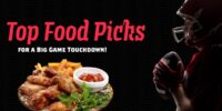 Interra International | Food Industry, Top Food Picks For Game Day