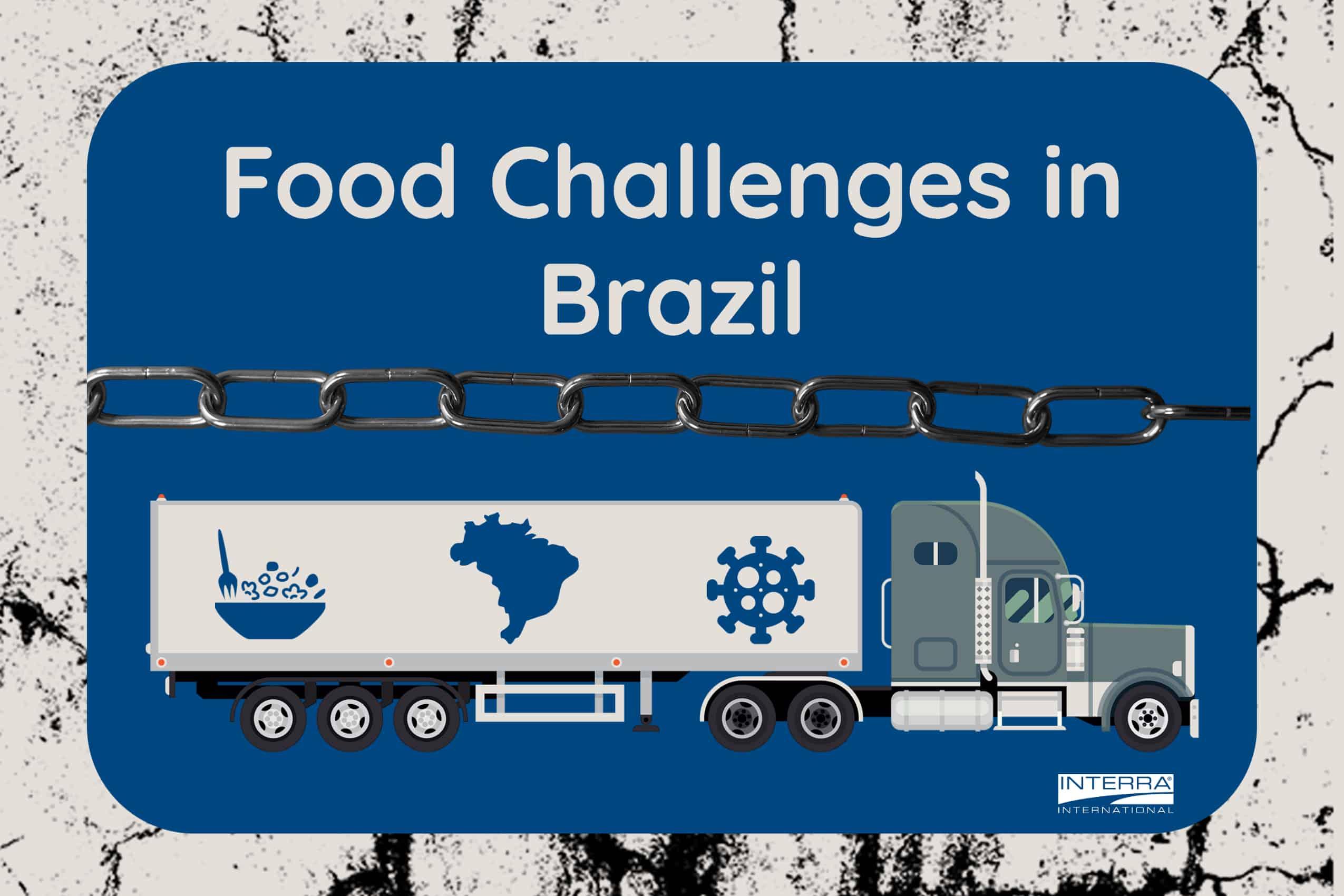 Interra International | Food Challenges in Brazil